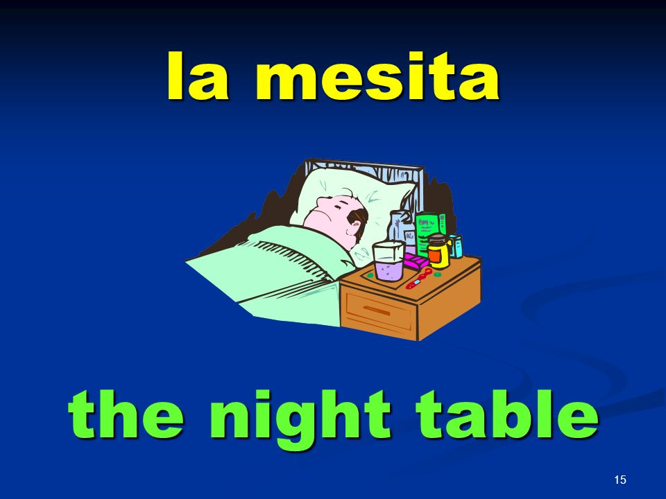 la mesita the night table