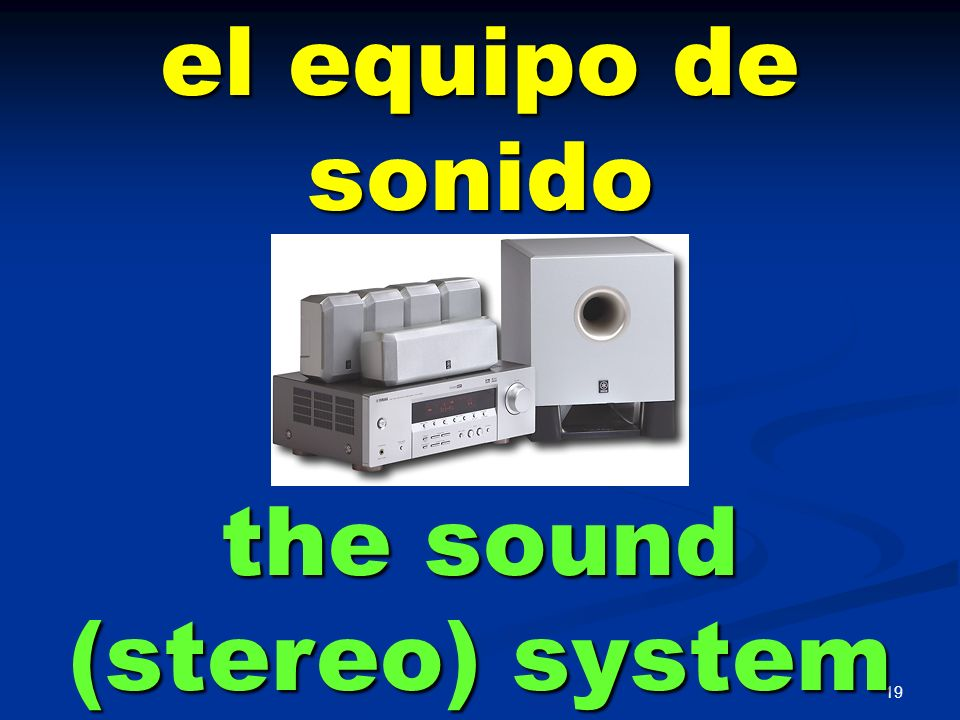 the sound (stereo) system