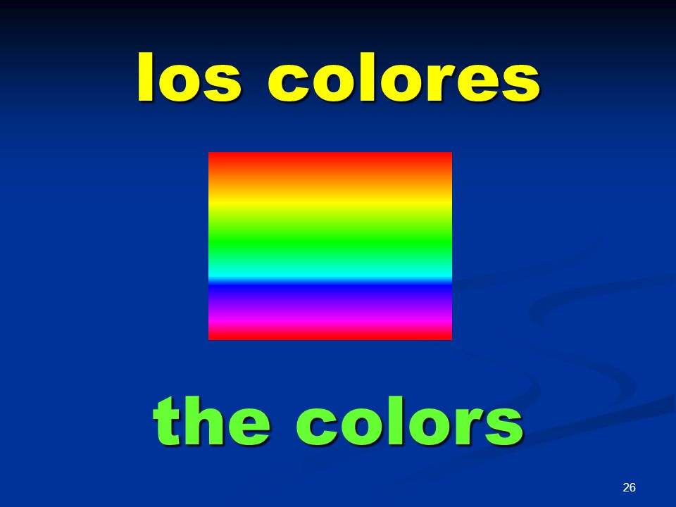 los colores the colors