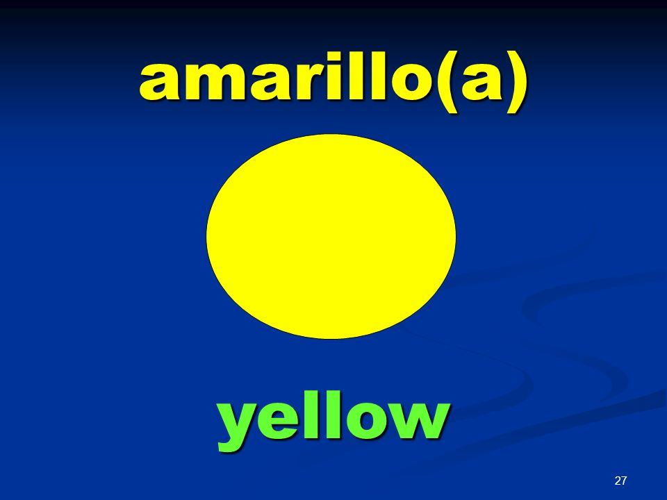 amarillo(a) yellow