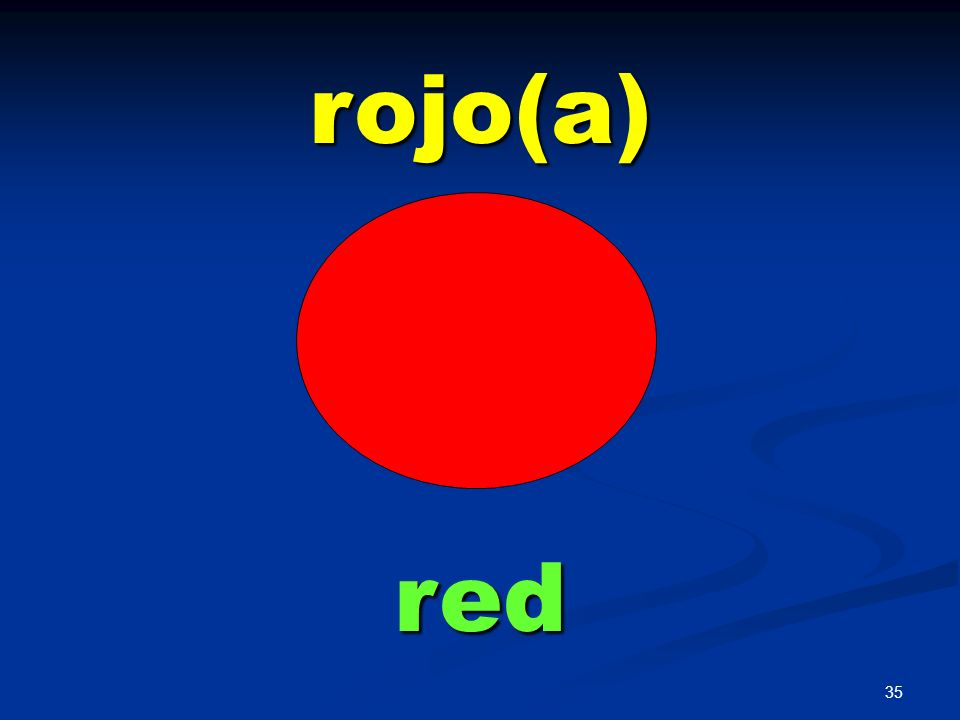 rojo(a) red