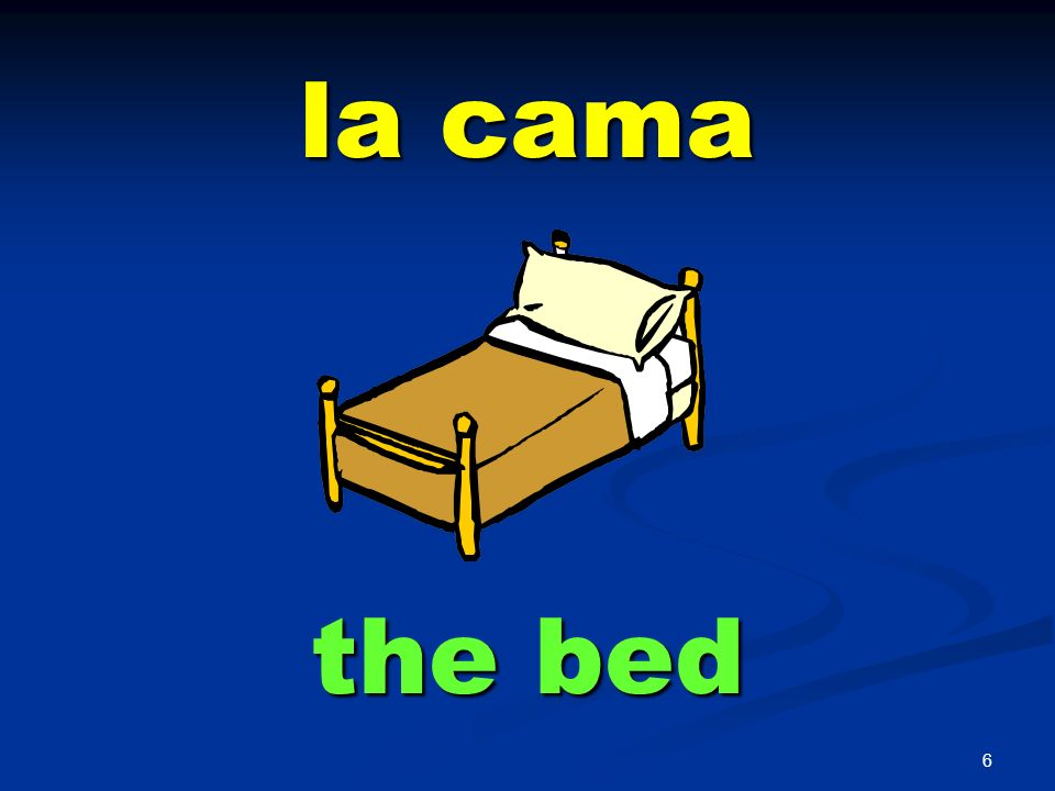 la cama the bed