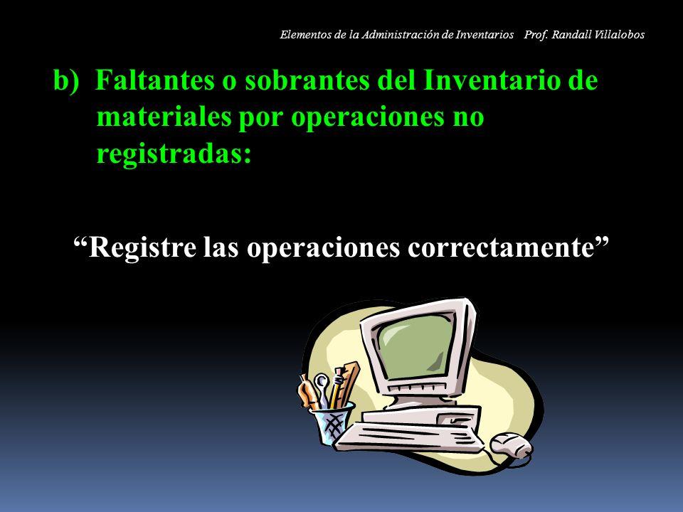 Registre las operaciones correctamente