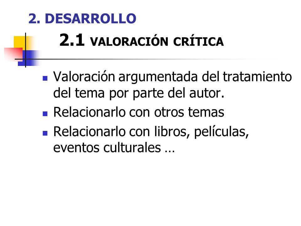 2.1 VALORACIÓN CRÍTICA 2. DESARROLLO