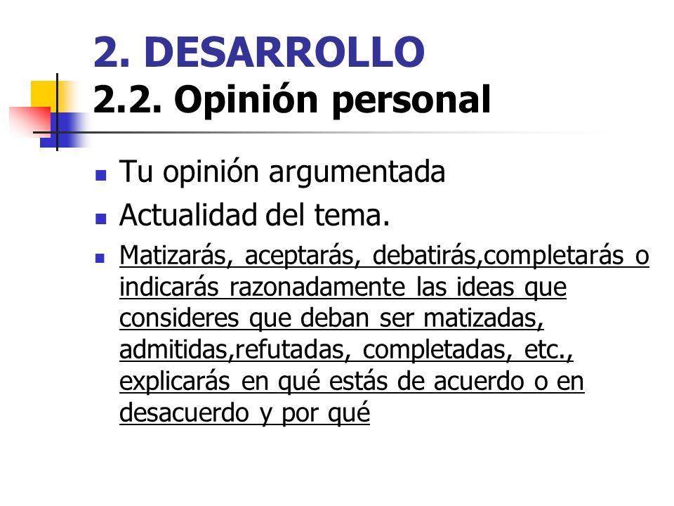 2. DESARROLLO 2.2. Opinión personal
