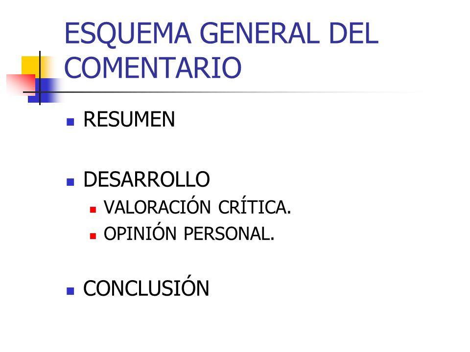 ESQUEMA GENERAL DEL COMENTARIO