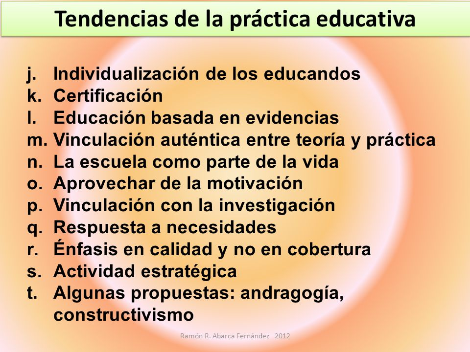 Tendencias de la práctica educativa