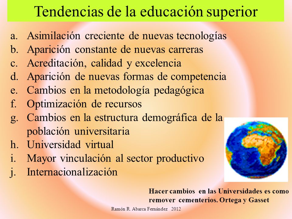 Tendencias de la educación superior