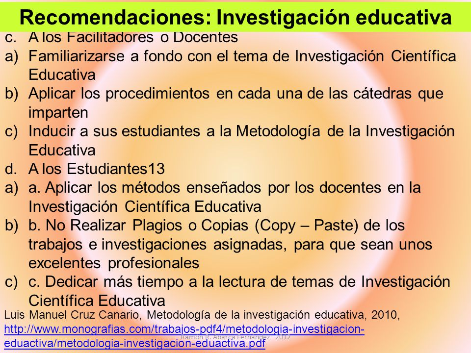 Recomendaciones: Investigación educativa