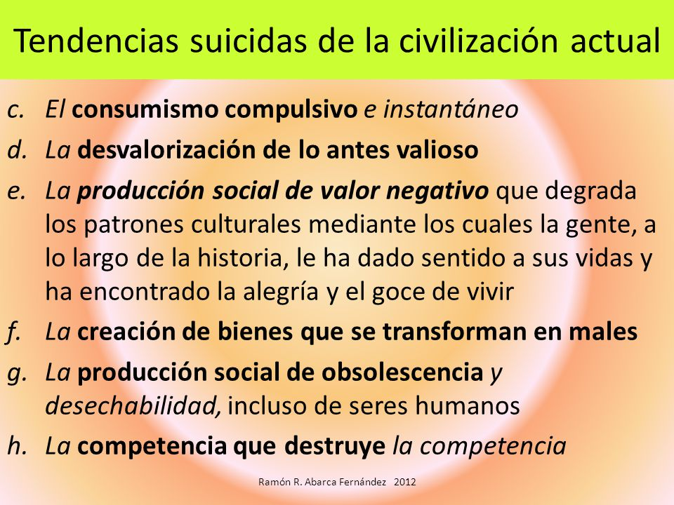 Tendencias suicidas de la civilización actual