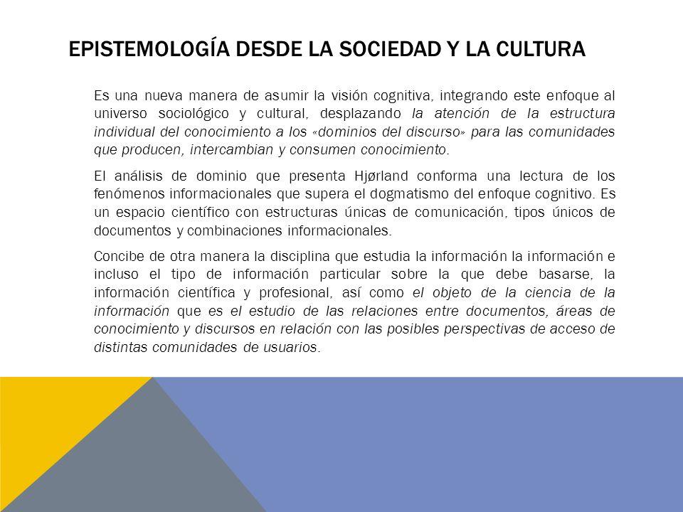 epistemología desde la sociedad y la cultura