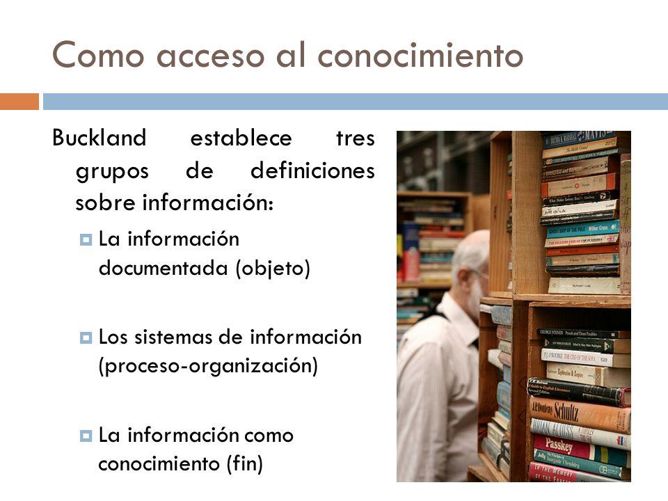 Como acceso al conocimiento