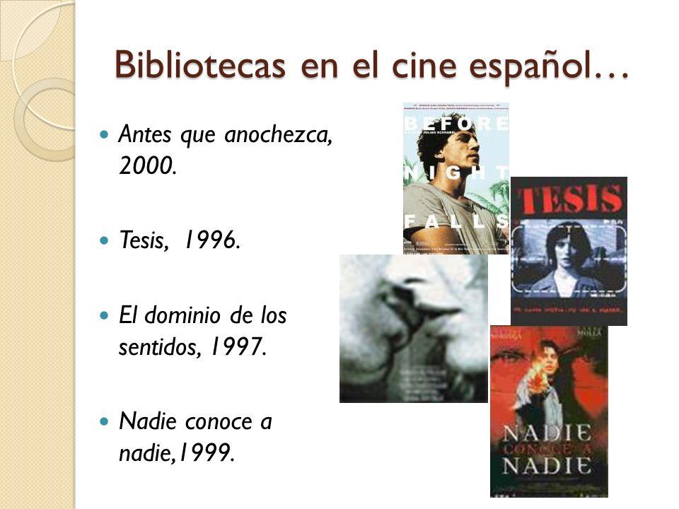 Bibliotecas en el cine español…