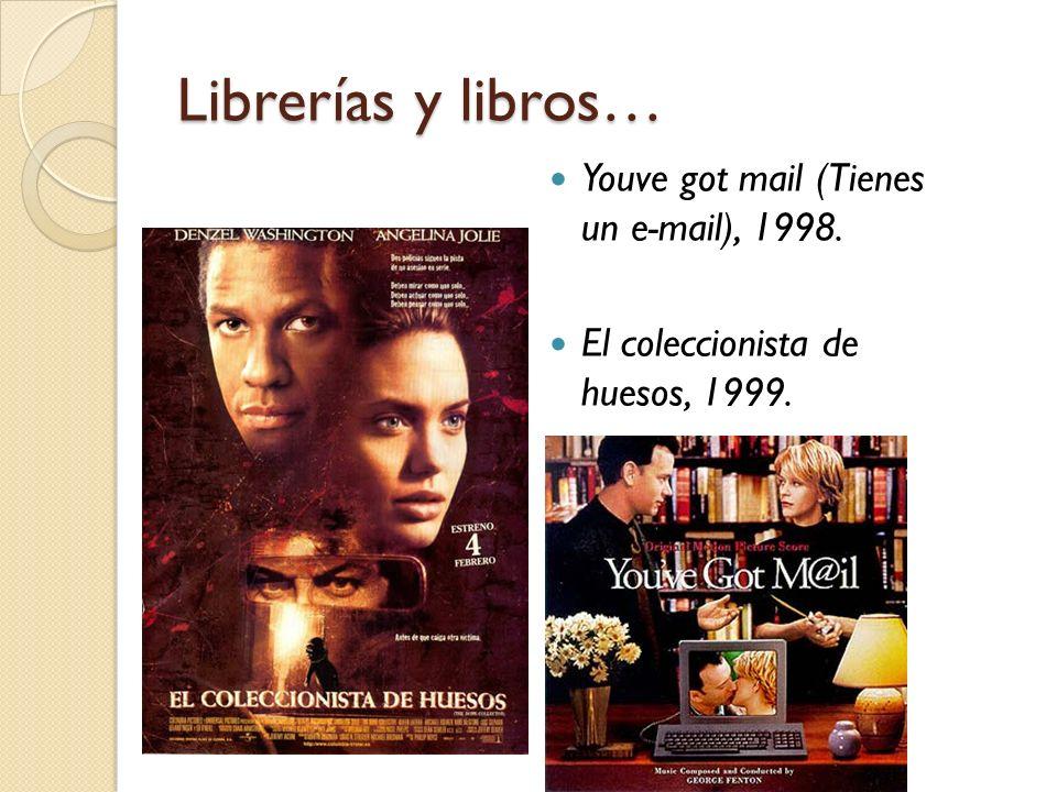 Librerías y libros… Youve got mail (Tienes un e-mail), 1998.