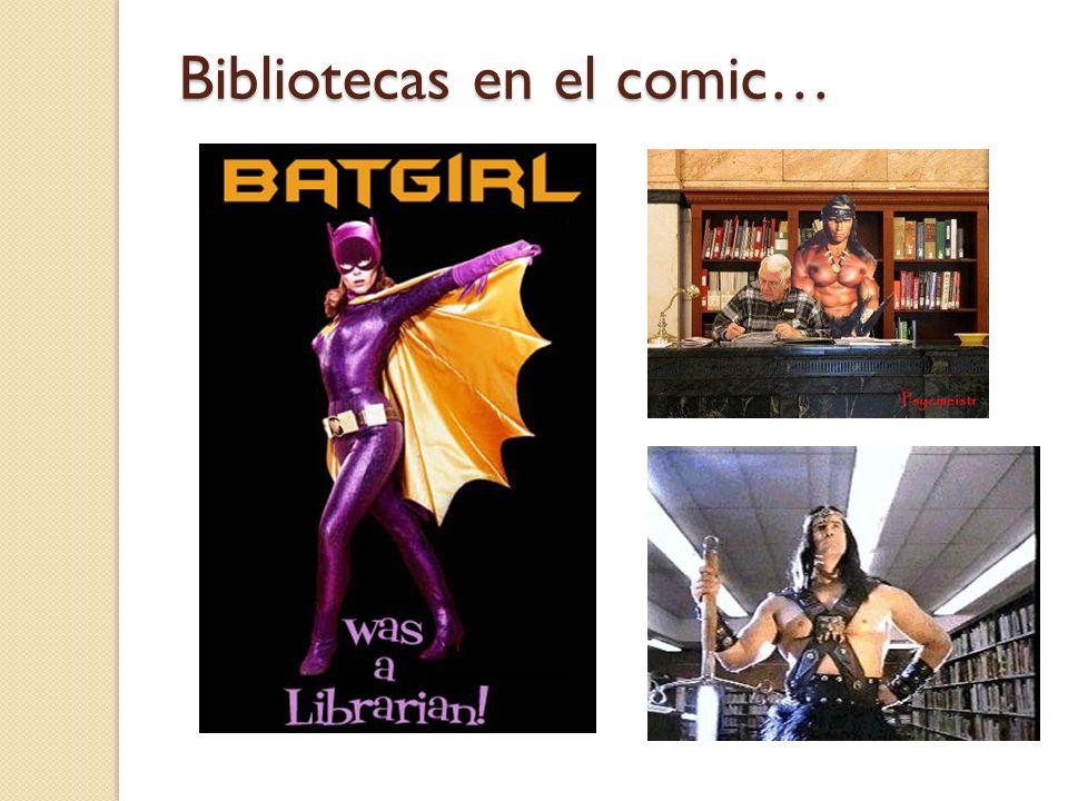 Bibliotecas en el comic…