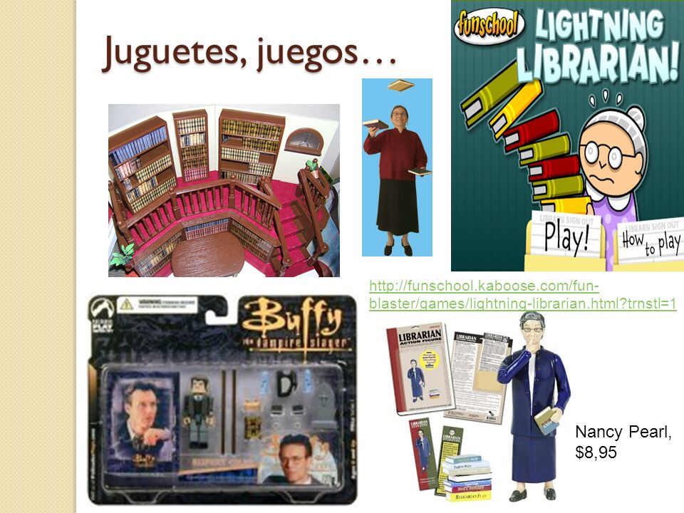 Juguetes, juegos… Nancy Pearl, $8,95
