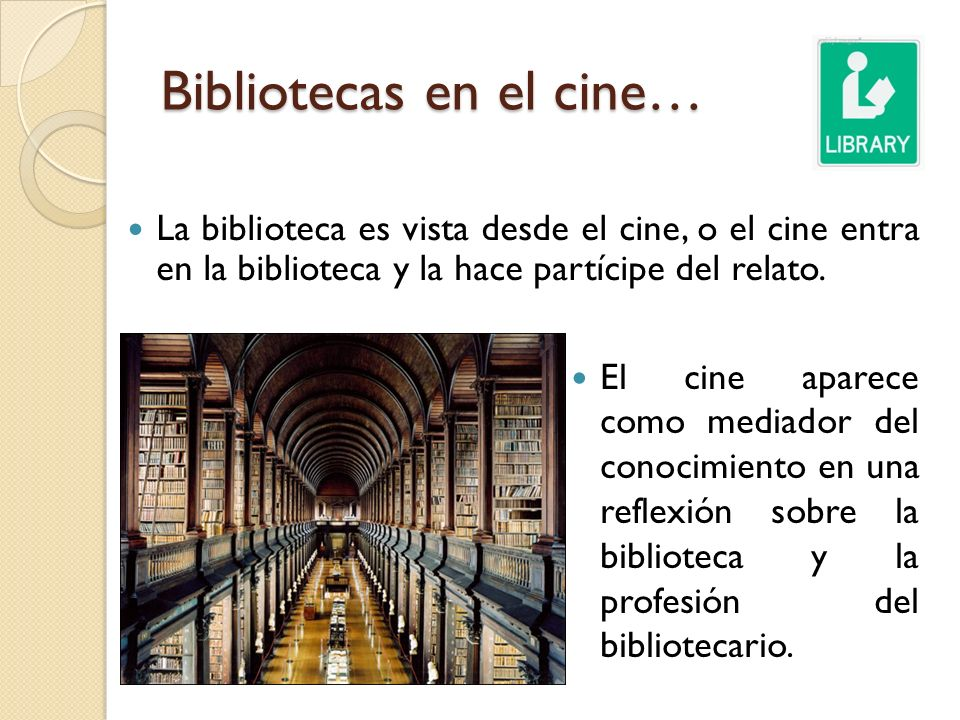 Bibliotecas en el cine…