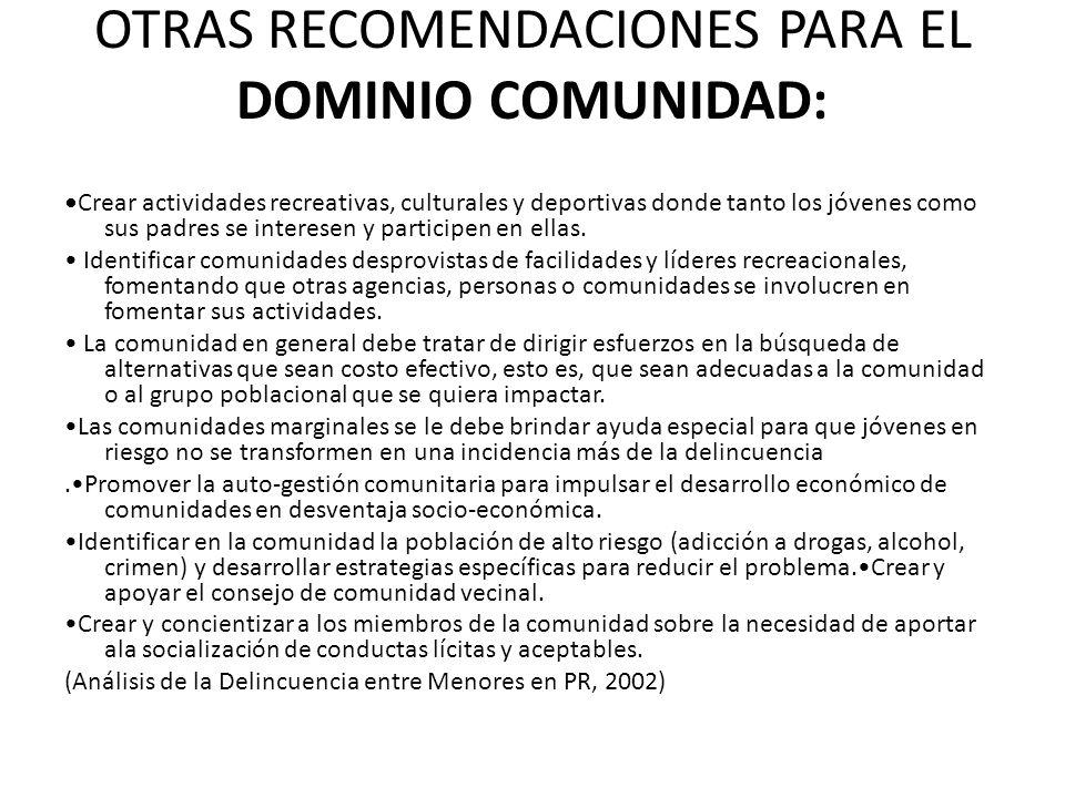 OTRAS RECOMENDACIONES PARA EL DOMINIO COMUNIDAD: