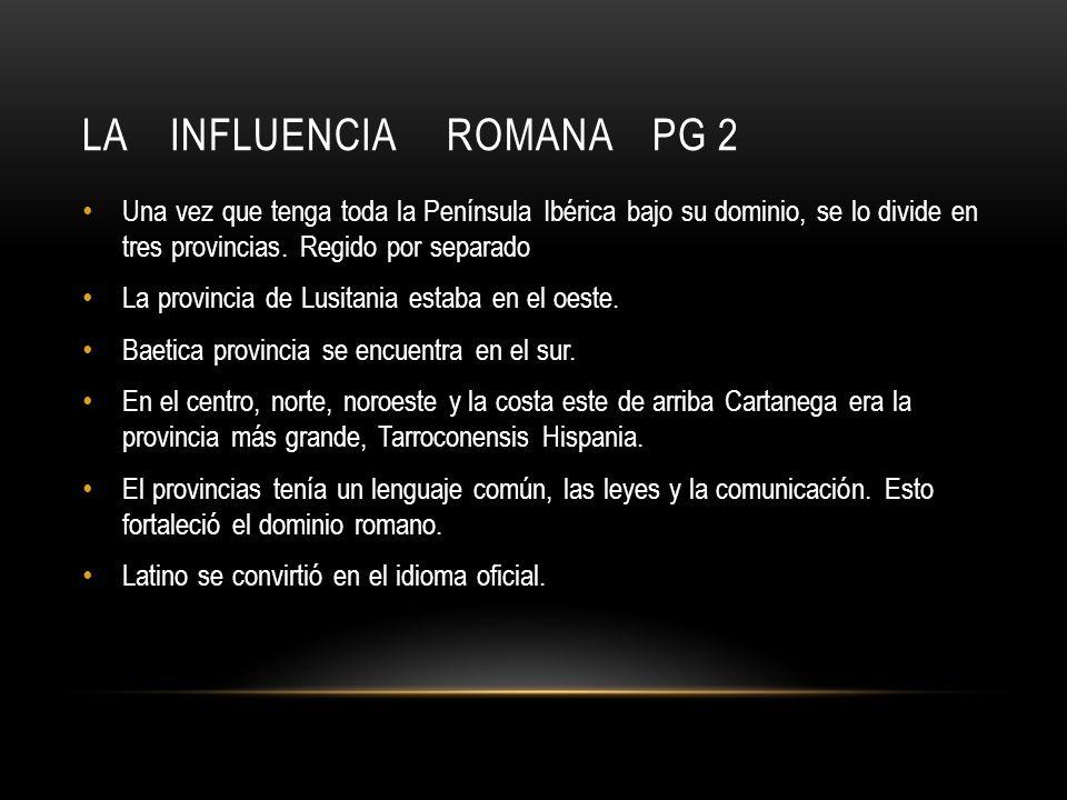 La Influencia Romana PG 2