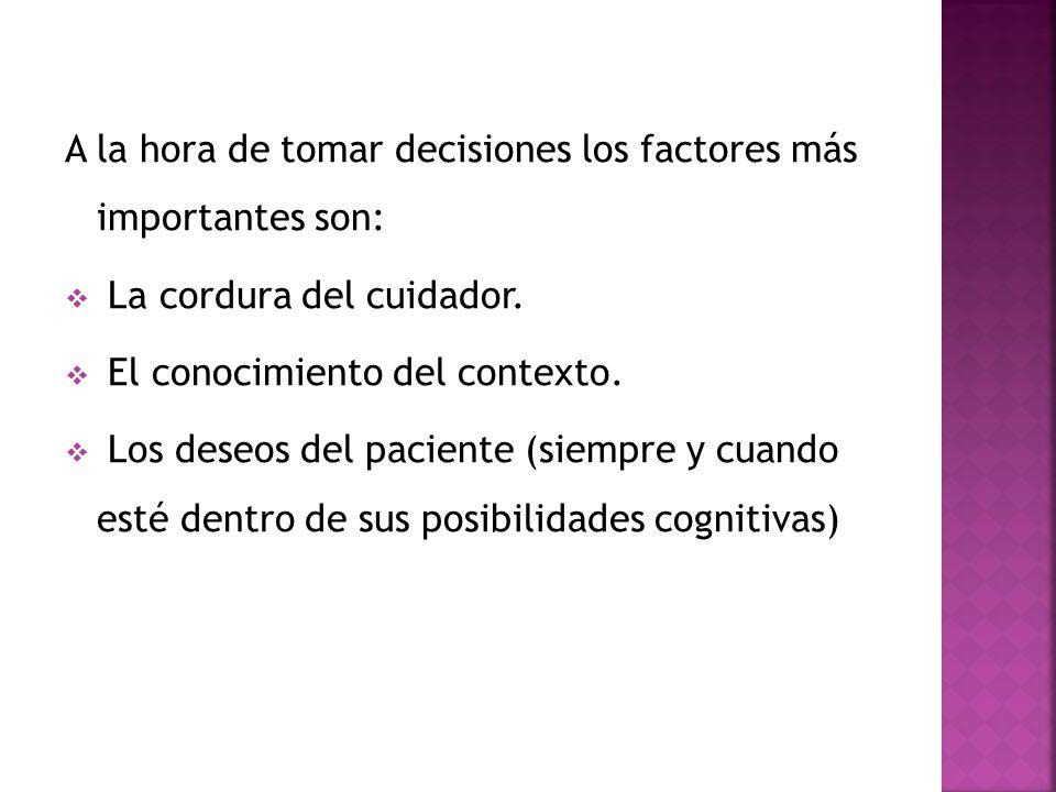 A la hora de tomar decisiones los factores más importantes son: