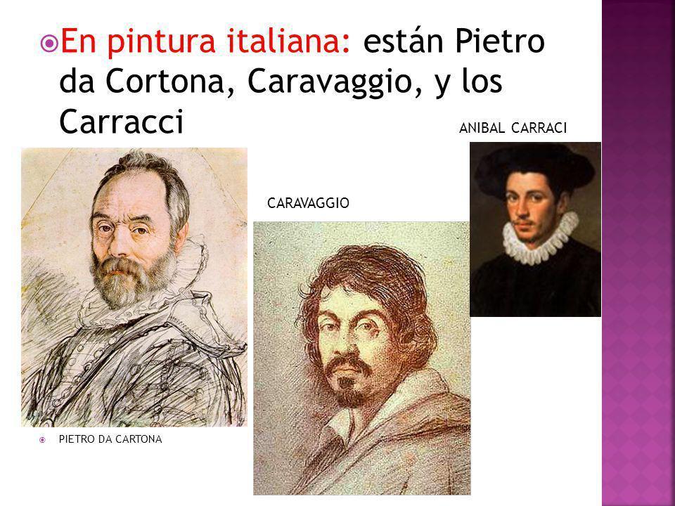 En pintura italiana: están Pietro da Cortona, Caravaggio, y los Carracci ANIBAL CARRACI