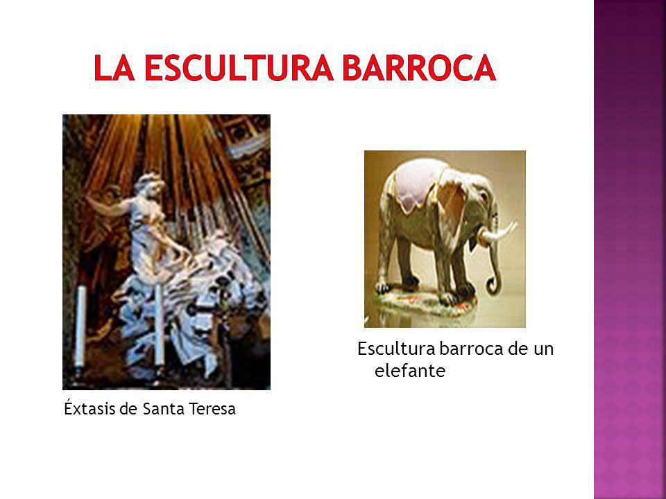 LA ESCULTURA BARROCA Escultura barroca de un elefante