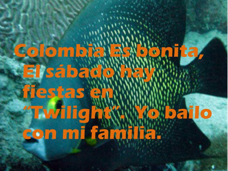 Colombia Es bonita, El sábado hay fiestas en Twilight