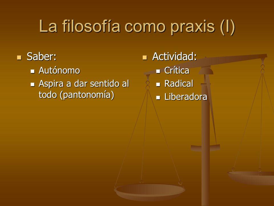 La filosofía como praxis (I)