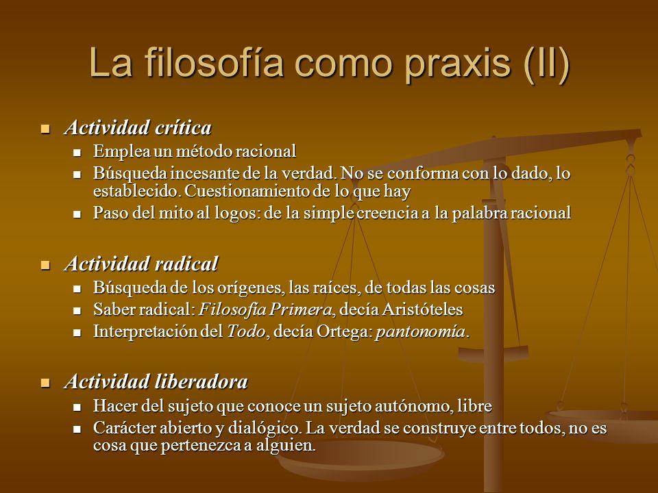 La filosofía como praxis (II)