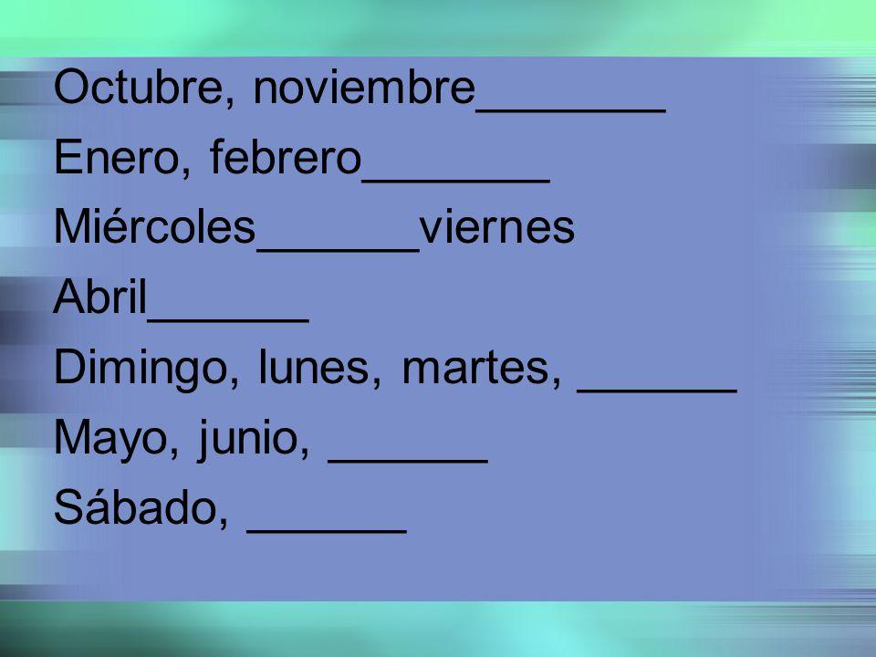 Octubre, noviembre_______