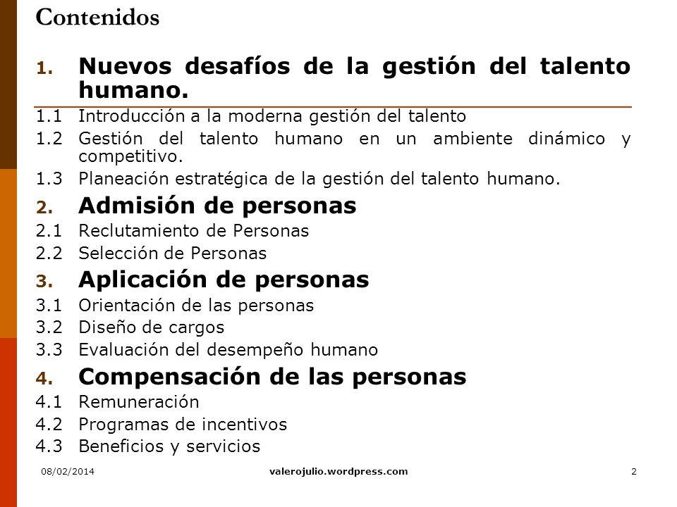 Contenidos Nuevos desafíos de la gestión del talento humano.