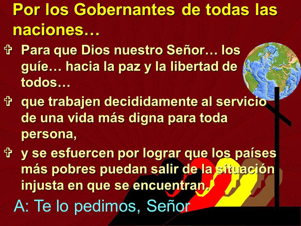 Por los Gobernantes de todas las naciones…