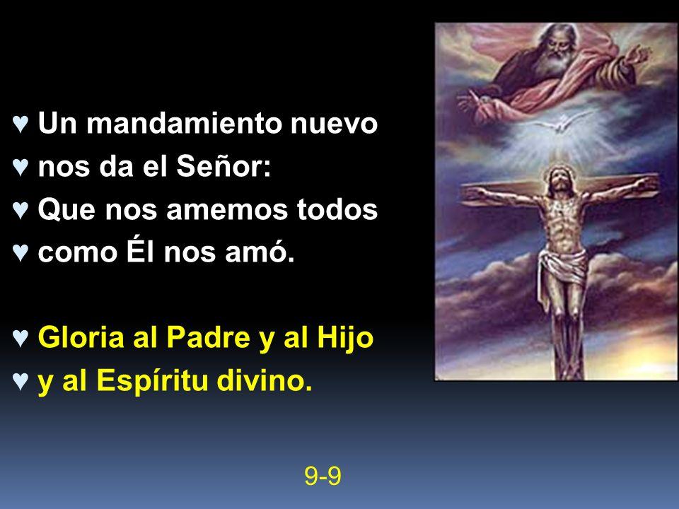 Gloria al Padre y al Hijo y al Espíritu divino.