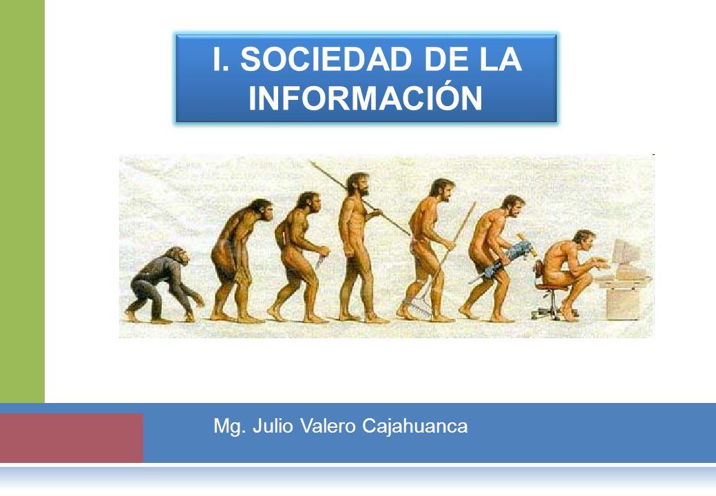 I. SOCIEDAD DE LA INFORMACIÓN