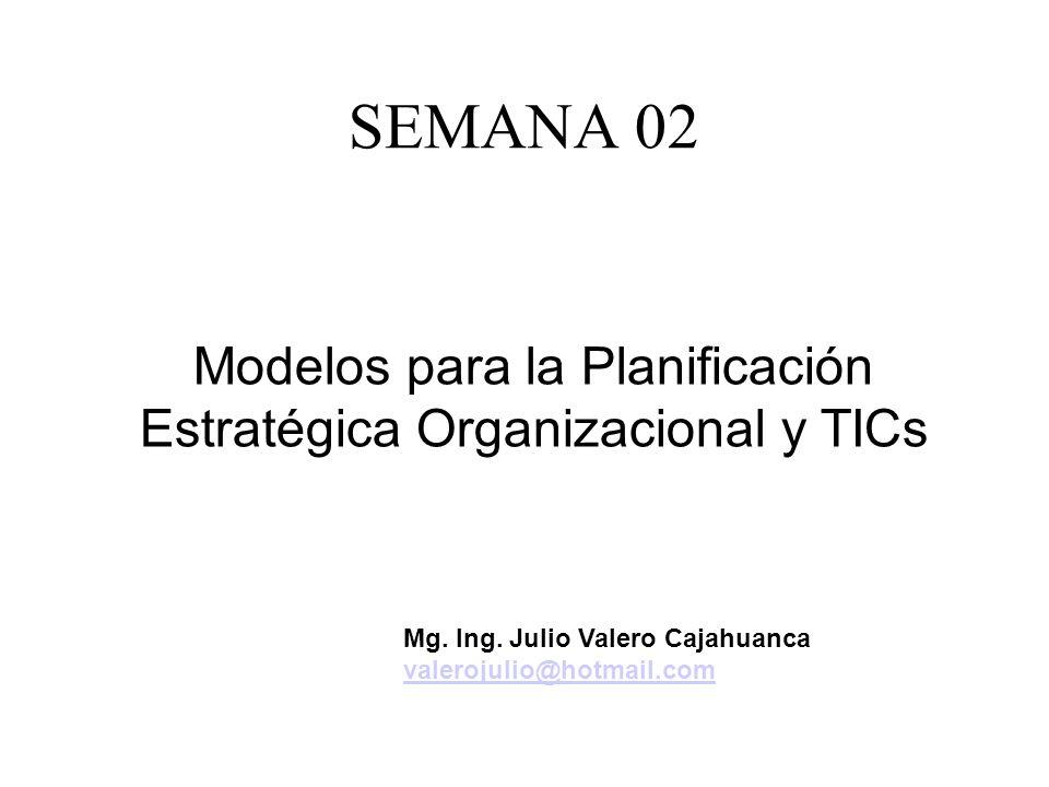 Modelos para la Planificación Estratégica Organizacional y TICs