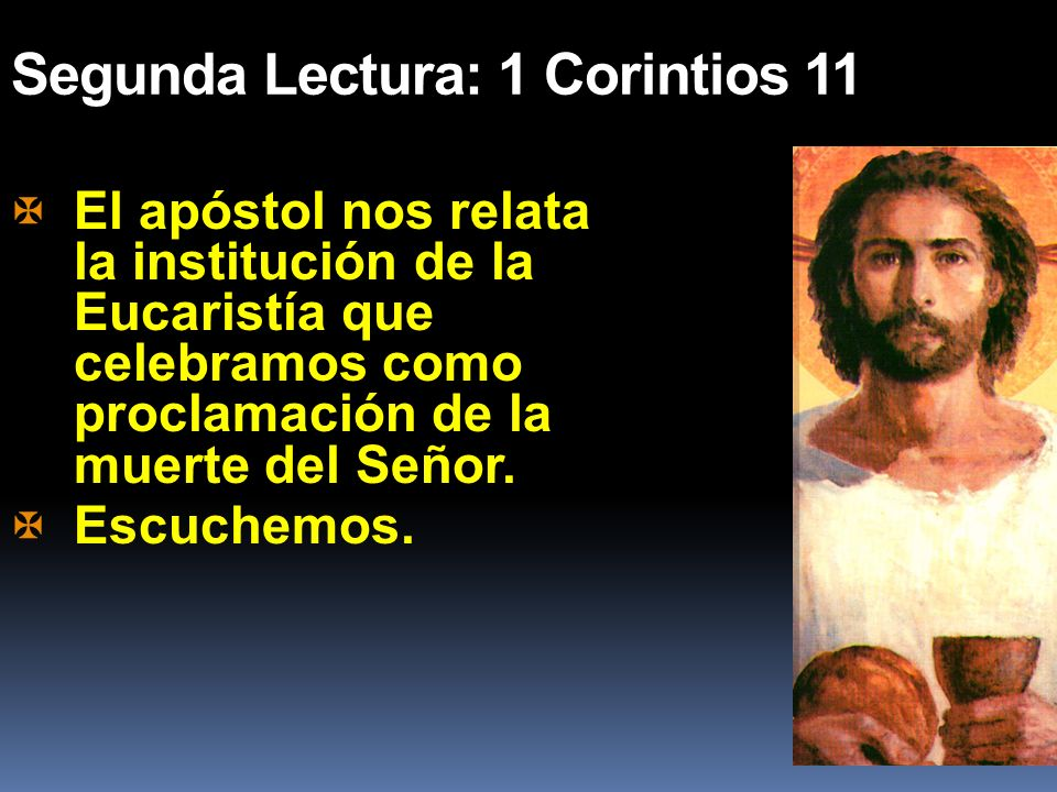 Segunda Lectura: 1 Corintios 11