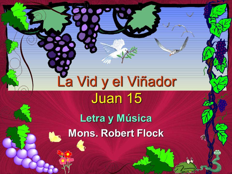 Letra y Música Mons. Robert Flock