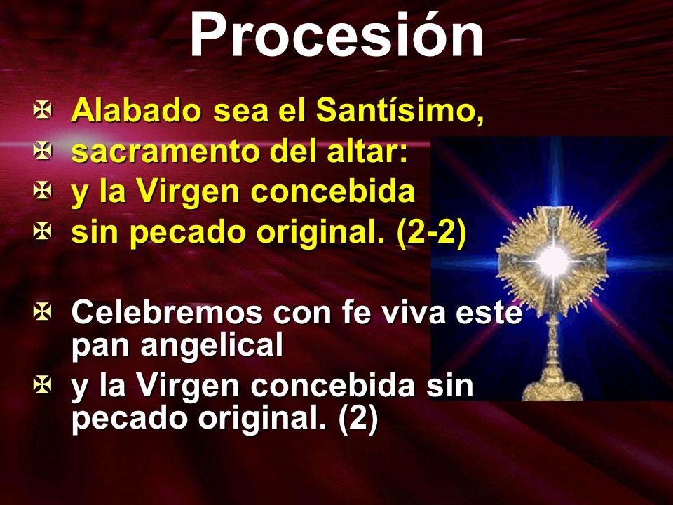 Procesión Alabado sea el Santísimo, sacramento del altar: