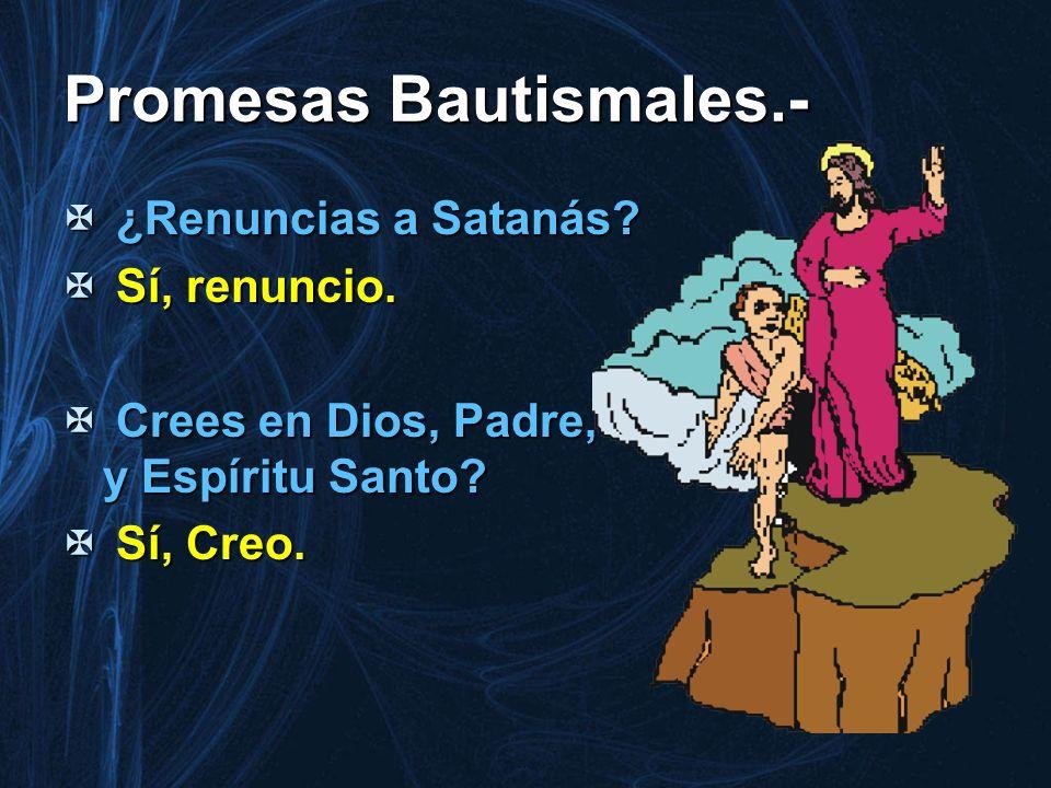 Promesas Bautismales.-