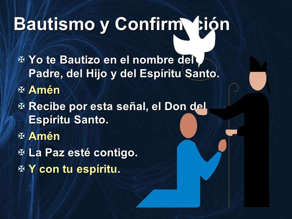 Bautismo y Confirmación