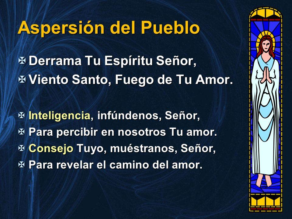 Aspersión del Pueblo Derrama Tu Espíritu Señor,