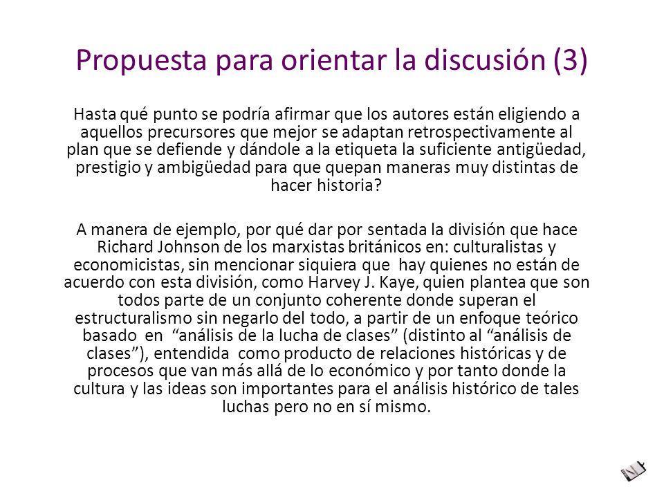 Propuesta para orientar la discusión (3)