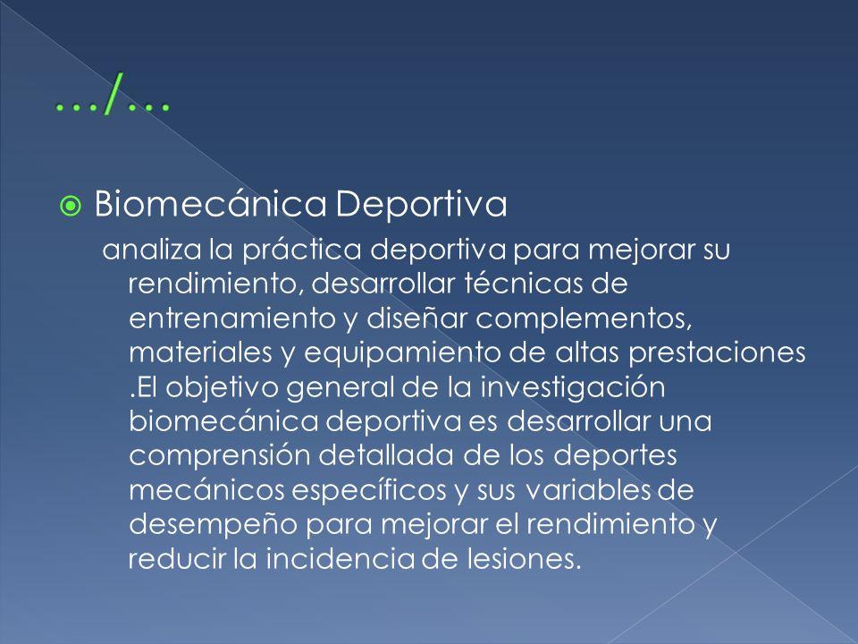 …/… Biomecánica Deportiva