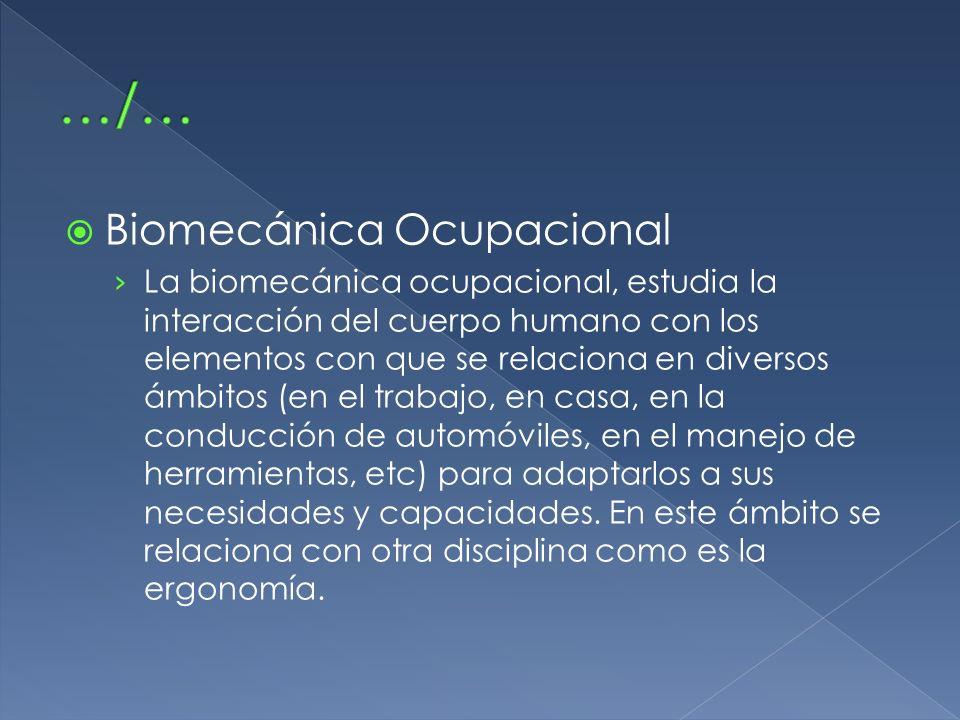 …/… Biomecánica Ocupacional
