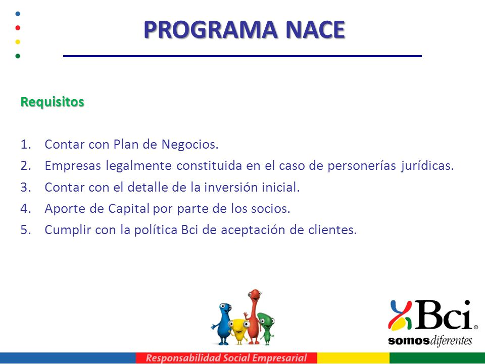 PROGRAMA NACE Requisitos Contar con Plan de Negocios.