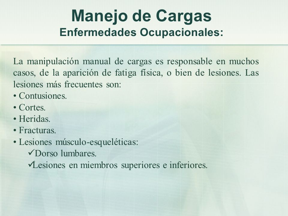 Manejo de Cargas Enfermedades Ocupacionales: