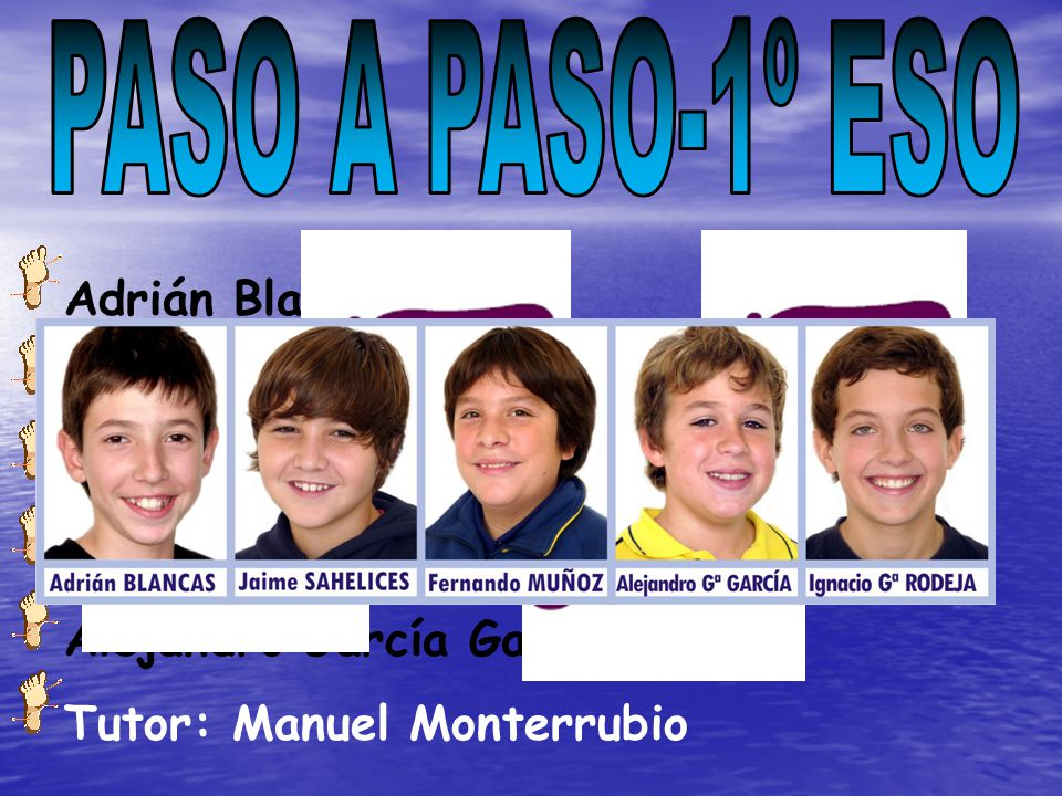 PASO A PASO-1º ESO Adrián Blancas Pozo Fernando Muñoz García N E