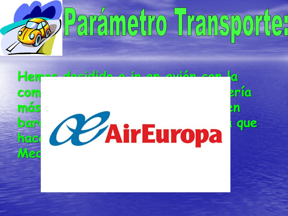Parámetro Transporte: