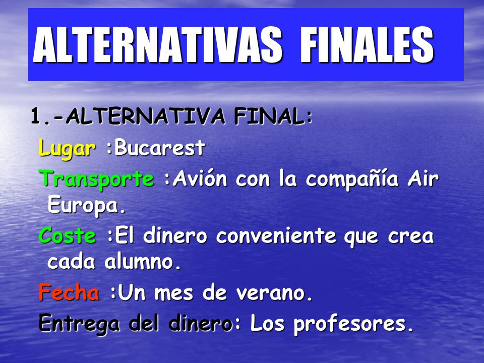 ALTERNATIVAS FINALES