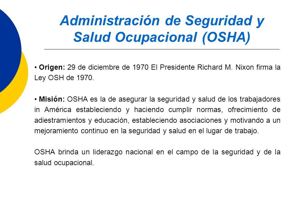 Administración de Seguridad y Salud Ocupacional (OSHA)